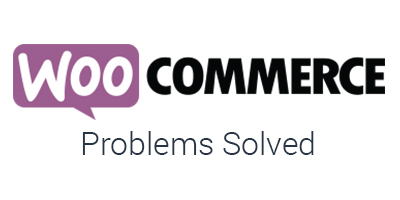 WooCommerce problems solved